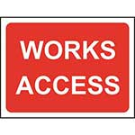Picture of Works Access Road Sign