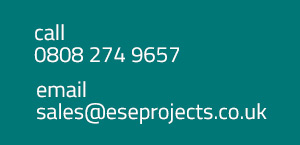 call 0808 274 9657 or email sales@eseprojects.co.uk